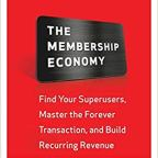 How to position your business for the membership economy?