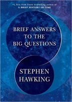 What are the brief answers to the big questions? – Part 2