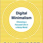 How digital minimalism practices might help you lead a focused life?