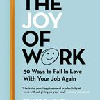 Do you have the joy of work?